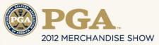 2012 PGA Merchandise Show